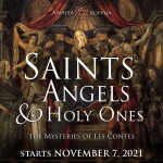 Saints, Angels and Holy Ones: Mysteries of Les Contes