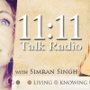 11:11 Talk Radio - Anaiya with Simran Singh