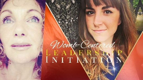 Womb Centered Leadership Initiation