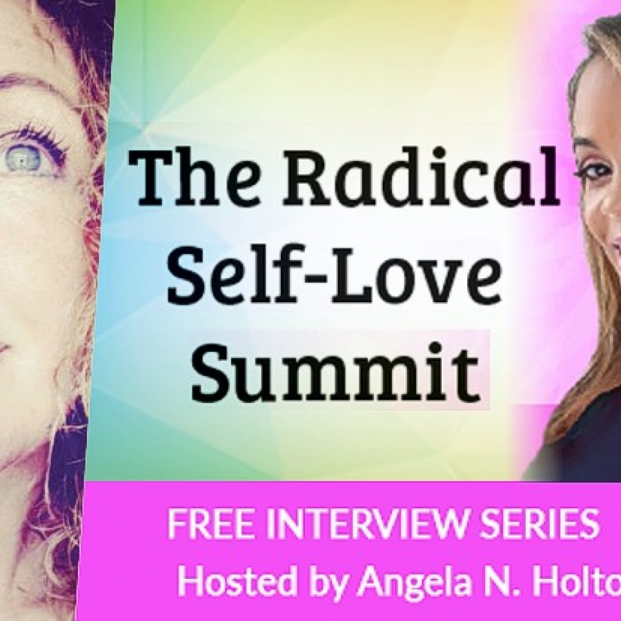 Radical Self-Love Summit