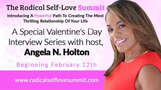 Radical Self Love Summit Part II