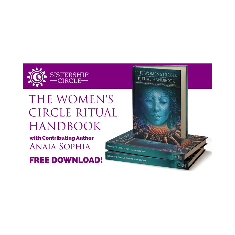 FREE DOWNLOAD - The Women's Circle Ritual Handbook