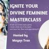 Ignite Your Divine Feminine Energy