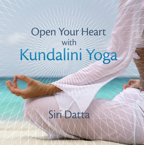 Open Your Heart with Kundalini Yoga