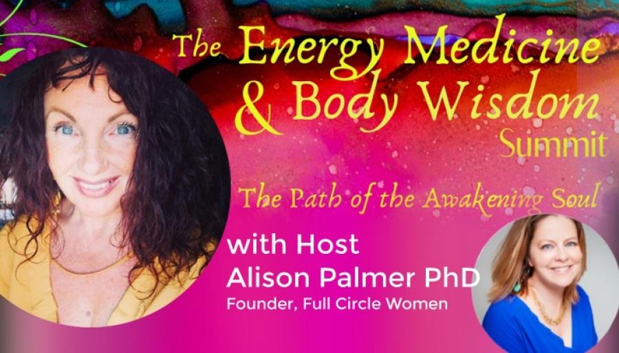 The Energy Medicine and Body Wisdom Summit